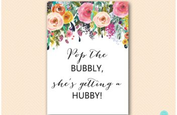 SN34-pop-bubbly-shes-getting-hubby-floral-bridal-shower-decoration-sign