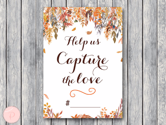 autumn-fall-help-us-capture-the-love-wedding-hashtag-sign