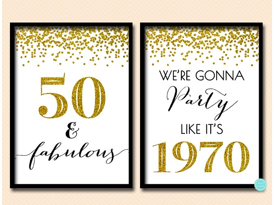 bp155-sign-50-fabulous-we-are-gonna-party-like-its-1970