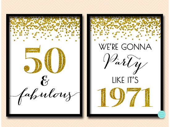 bp155-sign-50-fabulous-we-are-gonna-party-like-its-1971