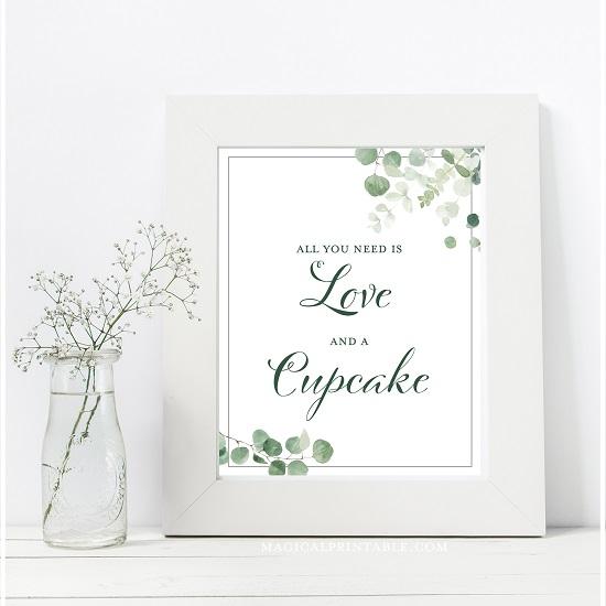 eucalyptus-greenery-wedding-table-signs-all-you-need-love-cupcake-8x10